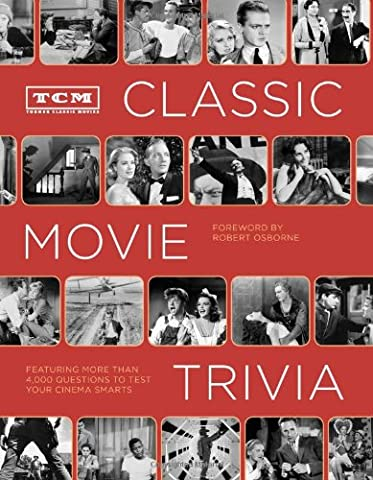 TCM Classic Movie Trivia: Featuring More Than 4,000 Questions to Test Your Trivia Smarts (Video Game Maker Books)