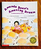img - for Amanda Bean's Amazing Dream: A Mathematical Story book / textbook / text book