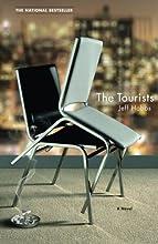The Tourists: A Novel