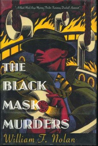 The Black Mask Murders: A Novel Featuring the Black Mask Boys, Dashiell Hammett, Raymond Chandler, and Erle Stanley Gardner