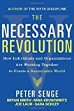 img - for The Necessary Revolution: How Individuals and Organizations Are Working Together to Create a Sustainable World by Peter M. Senge (2010-04-06) book / textbook / text book