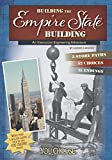 Building the Empire State Building (You Choose: Engineering Marvels)