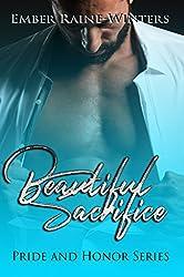 Beautiful Sacrifice (Pride and Honor Book 2)