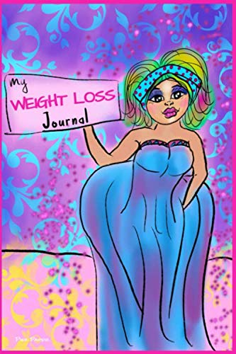 MY WEIGHTLOSS JOURNAL    Pink Paper: Personal food and fitness journal , Become the Best Version of Yourself , Easy-to-use log book , 120 Pages