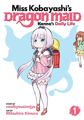 Miss Kobayashi's Dragon Maid: Kanna's Daily Life Vol. 1 [coolkyousinnjya - Mitsuhiro Kimura] (Tapa Blanda)