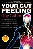 img - for Your Gut Feeling: A Formula for Curing the