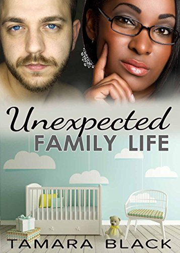 Search : Unexpected Family Life: BWWM Interracial Pregnancy Baby Romance
