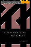 Livres gratuits pour kindle - Comment pouvoir lire presque tous les ebooks