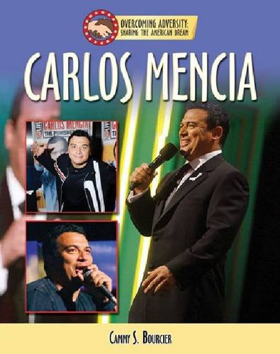 Carlos Mencia (Overcoming Adversity: Sharing The American Dream)