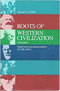 roots of western civilization The other greeks: the family farm and the agrarian roots of western civilization 2nd first edition, with a new pref ed edition.