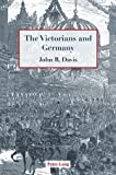 The Victorians and Germany, John R. Davis, 3039110659