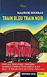 Train bleu train noir par Gouiran