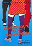 Knocked Out by My Nunga-Nungas, Louise Rennison, 0066236568