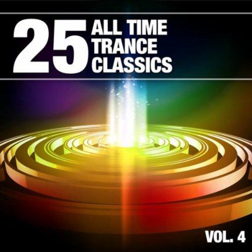 25 All Time Trance Classics, V...