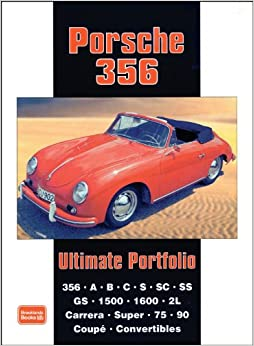 Porsche 356 Ultimate Portfolio (Brooklands Books Road Test Series)