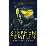 Patriot Dream: A Special Operations Group Thriller