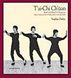 img - for T'ai-Chi Ch'uan (Wu Style): Body And Mind In Harmony -- The Integration Of Meaning And Method book / textbook / text book