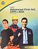 Advanced First Aid, CPR and AED Student Workbook, National Safety Council Nsc, 0073519995