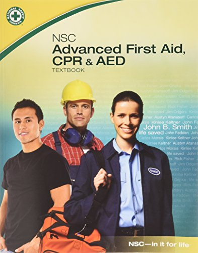 NSC Advanced First Aid, CPR & AED Advanced First Aid