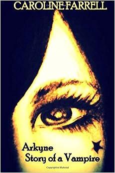 Arkyne: Story of a Vampire