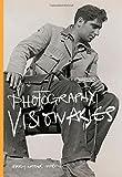 Photography Visionaries
