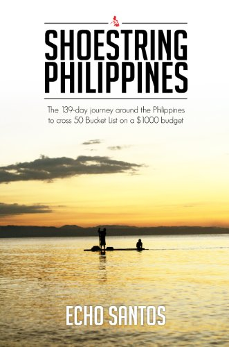 Shoestring Philippines: The 139-day journey around the Philippines to cross 50 Bucket List on a $1000 dollar budget