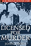 Licensed for Murder: A Dr. Priestley Detective Story