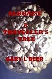 Albraise a Traveller's Tale, Gary L. Beer, 1482386658