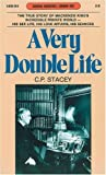 Front cover for the book A very double life: The private world of Mackenzie King by C. P. Stacey