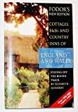 img - for Cottages, B&Bs and Country Inns of England and Wales: Staying Off the Beaten Track, by Elizabeth Gundry (Fodor's Cottages, Bed and Breafasts and Country Inns of England and Wales) book / textbook / text book