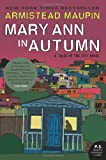 Image of Mary Ann in Autumn: A Tales of the City Novel (P.S.)