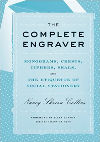 the complete engraver monograms crests ciphers seals and the