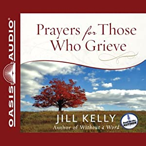 Prayers for Those Who Grieve Audiobook