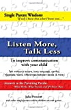Listen More, Talk Less, Julie Prescott, 0982132638