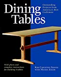 dining room design ideas Dining Tables: Outstanding Projects from America's Best Craftsmen (Furniture Projects)