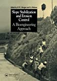 img - for Slope Stabilization and Erosion Control: A Bioengineering Approach book / textbook / text book