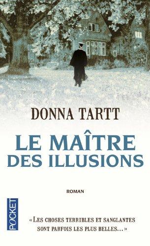 Le MAITRE DES Illusions (French Edition)