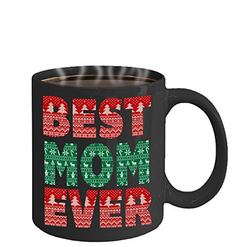 BEST MOM EVER MUG ~ Good Christmas gifts for mom from son or daughter - funny moms coffee mugs makes great gift for mothers - C handled, Unique, customized, personalized, Ceramic, Solid White Tea Cup
