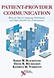 Patient Provider Communication 1st Edition