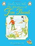 The Adventures of Tom Thumb, Renee Cloke, 1841355453