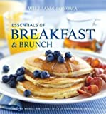 Breakfast & Brunch: Recipes, Menus, and Ideas for Delicious Morning Meals [WILLIAMS SONOMA BREAKFAST & BR]