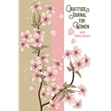 Gratitude Journal For Women With Bible Verses: A 5-Minute Journal For The Busy Woman - Pink Cherry Blossoms