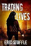 Trading Lives (A Jamie Kelly Novel)