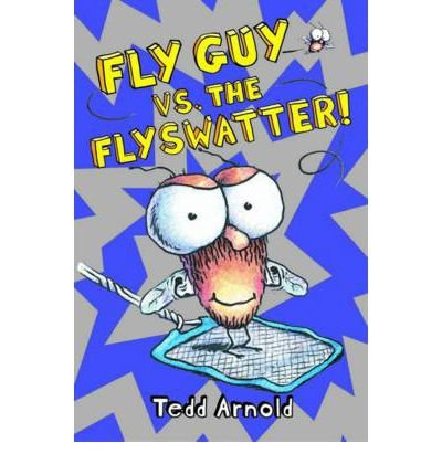 [(Fly Guy vs. The Flyswatter!)] [Author: Tedd Arnold] published on (January, 2012)