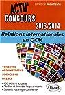 Relations Internationales en QCM 2013-2014 par Beauchesne
