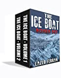 The Ice Boat - Boxed Set: On the Road from London to Siberia (Sex, Drugs and Rock and Roll – Pulling Down the Pants of Nick Kent and Jack Kerouac Book 3)