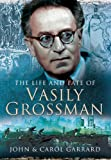 The Life and Fate of Vasily Grossman
