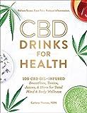 CBD Drinks for Health: 100 CBD Oil–Infused