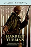 Harriet Tubman: Conductor on the Unde...