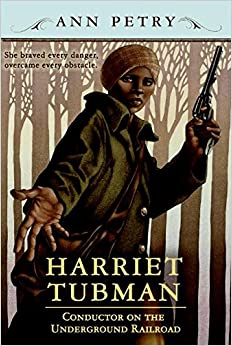 Harriet Tubman: Conductor on the Underground Railroad Paperback